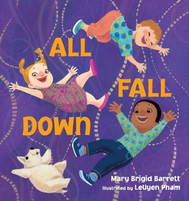 All Fall Down By Barrett, Mary Brigid/ Pham, Leuyen (ILT)